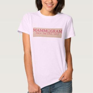 Mammogram: Pinch the girls, girls. Tee Shirt