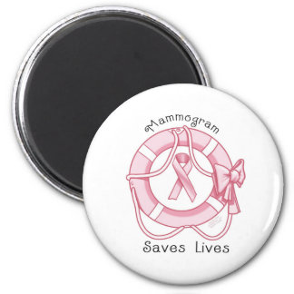 Mammogram Saves Lives - Breast Cancer Awareness 2 Inch Round Magnet