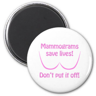 Mammograms Save Lives! 2 Inch Round Magnet