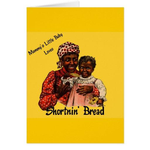 Mammy's Little Baby Loves Shortnin' Bread Cards