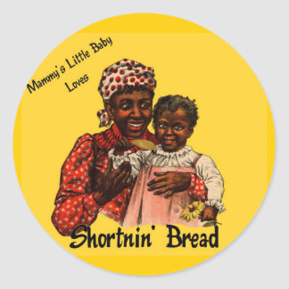 Mammy's Little Baby Loves Shortnin' Bread Classic Round Sticker