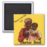 Mammy's Little Baby Loves Shortnin' Bread Magnet