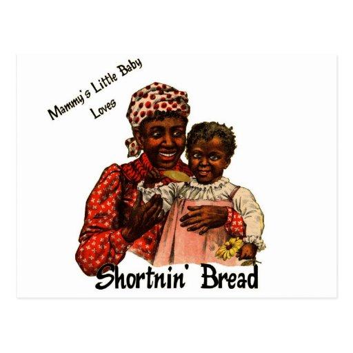 Mammy's Little Baby Loves Shortnin' Bread Post Card