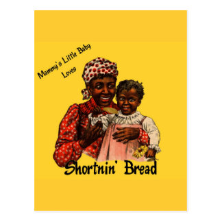 Mammy's Little Baby Loves Shortnin' Bread Postcard