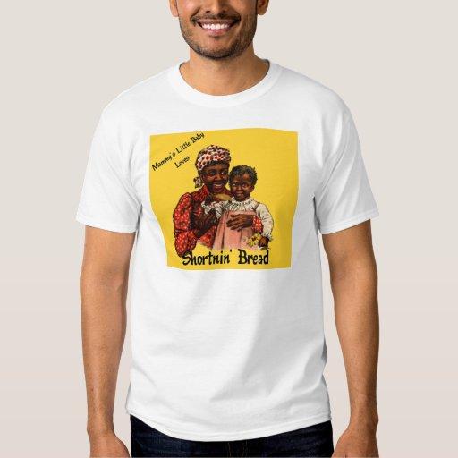 Mammy's Little Baby Loves Shortnin' Bread T-Shirt
