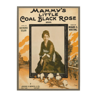 Mammy's Little Coal Black Rose Wood Print