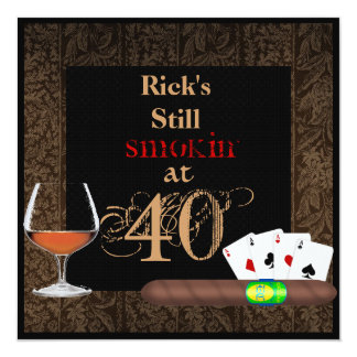 MAN 40th Birthday Cigars,Poker BRANDY INVITATIONS