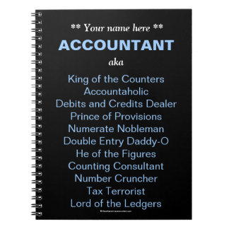 Man Accountant Add A Name Funny Silly Job Titles Spiral Notebook