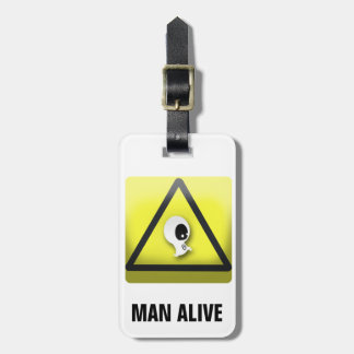 Man Aive Luggage Tag