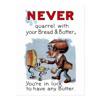Man Arguing with Bread and Butter Post Cards