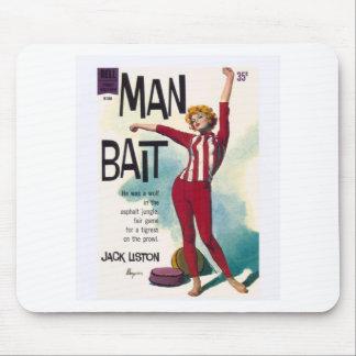 Man Bait! Mouse Pad