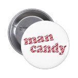 Man Candy Pins