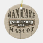 Man Cave Mascot - Established (add year) Christmas Ornament