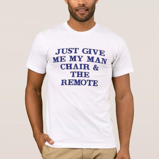 Man Chair & Remote T-Shirt