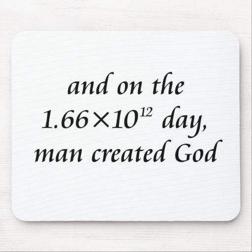 Man created God Mouse Pad