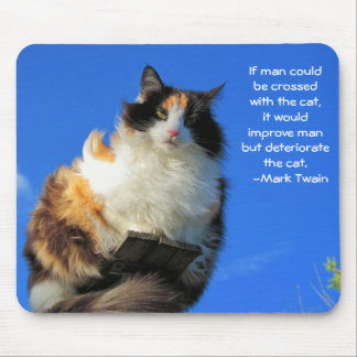 Man crossed with cat? -Twain Mouse Pad