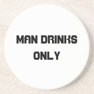 Man drinks only drink coaster