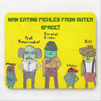 MAN EATING PICKLES FROM OUTER SPACE!! MOUSE PAD