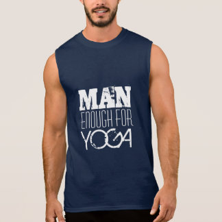 MAN ENOUGH FOR YOGA-White Text Sleeveless Shirt