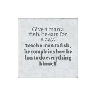 Man fish complains bf stone magnet