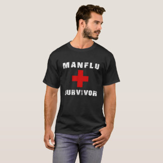 Man Flu Quote Survivor T-Shirt