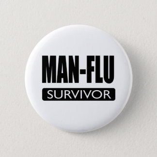 MAN-FLU SURVIVOR. BUTTON
