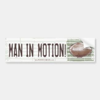 Man in Motion! Bumpersticker Car Bumper Sticker