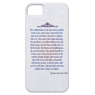 Man in the Arena Teddy Roosevelt The credit belong iPhone 5 Cover