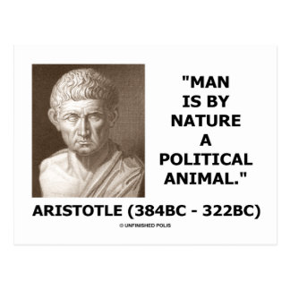 Man Is By Nature A Political Animal Aristotle Postcards