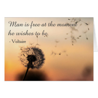 Man is Free Voltaire Quote Card