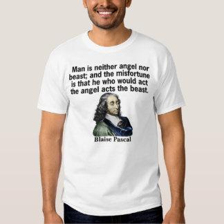 Man is neither angel nor beast shirt