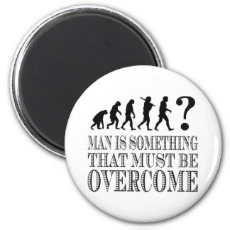 Man Is Something That Must Be Overcome (Nietzsche) 2 Inch Round Magnet