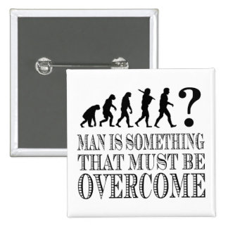 Man Is Something That Must Be Overcome (Nietzsche) 2 Inch Square Button