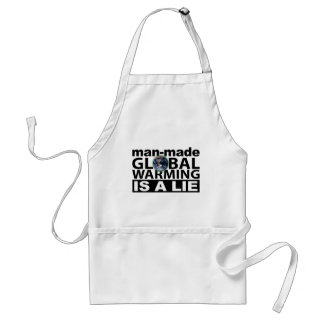 Man-Made Global Warming is a Lie Adult Apron