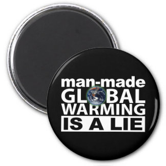 Man-Made Global Warming is a Lie Magnet