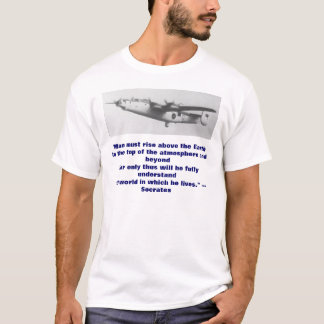 """""""Man must rise above the Earth -- uk T-Shirt"""
