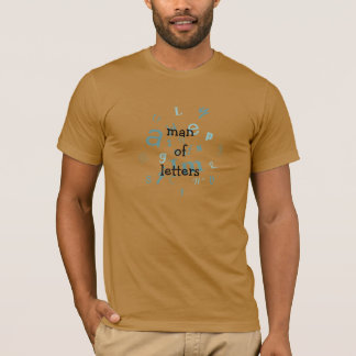 Man of Letters T Shirt Literary Fun