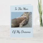 """Man Of My Dreams Birthday Card<br><div class=""""desc"""">Funny card for your special man featuring Rupie in the recliner. All text is customizable. ©Christine Greenspan,  feelbetterphotos.com</div>"""