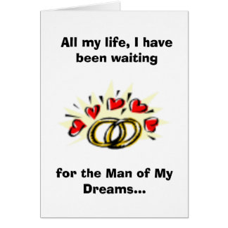 Man of My Dreams...You're Not Him Card