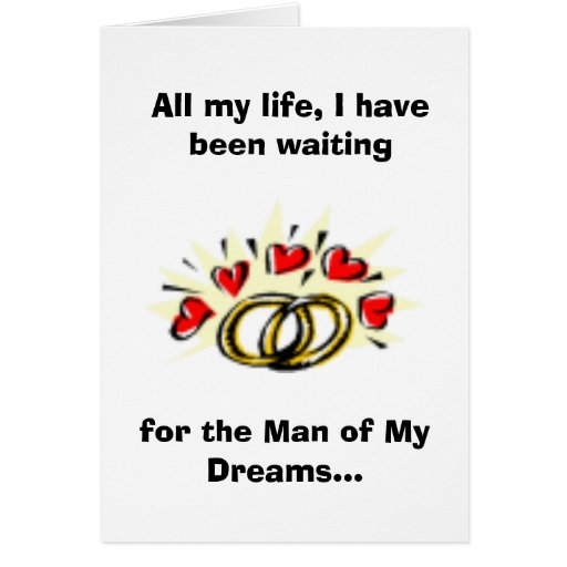 Man of My Dreams...You're Not Him Greeting Card