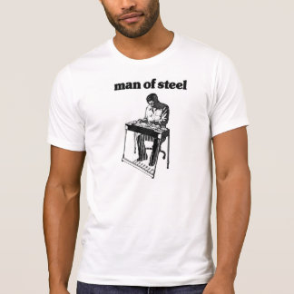 Man Of Pedal Steel T-Shirt