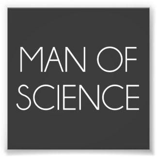 Man Of Science Photo Art