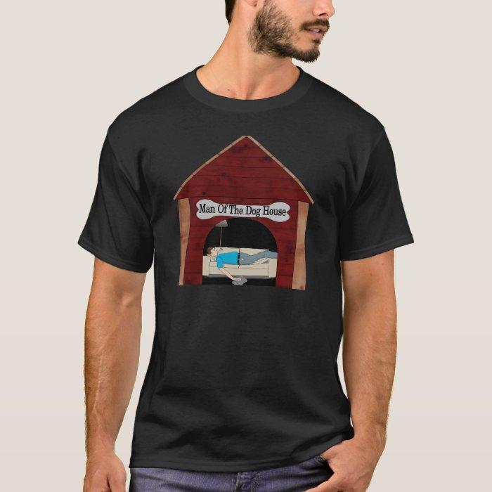 Man Of The Dog House Tee Shirt