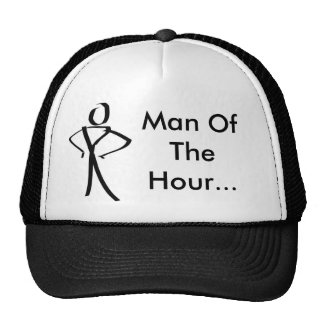 Man Of The Hour... HAT