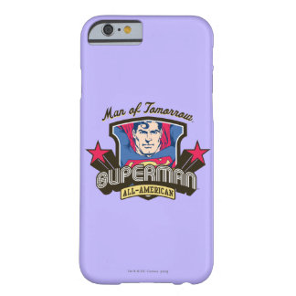 Man of Tomorrow Barely There iPhone 6 Case