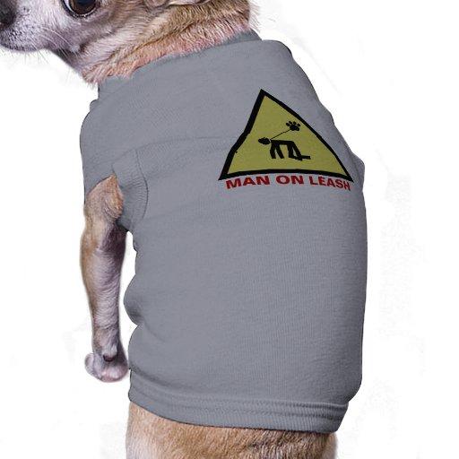Man on leash pet t shirt
