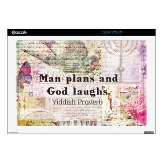 """Man plans and God laughs YIDDISH PROVERB Decal For 17"""" Laptop"""
