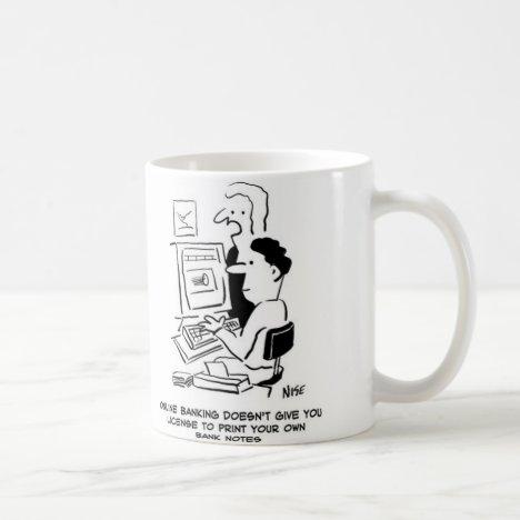 Man prints own banknotes online cartoon coffee mug