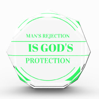 Man rejection is Gods protection green Award