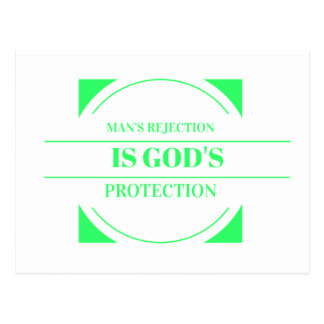 Man rejection is Gods protection green Postcard